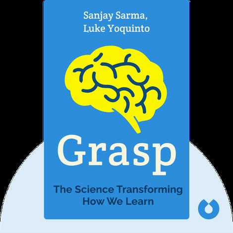 Grasp by Sanjay Sarma, Luke Yoquinto