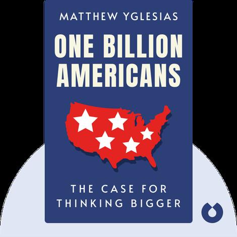 One Billion Americans by Matthew Yglesias
