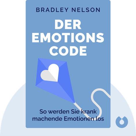 Der Emotionscode by Bradley Nelson