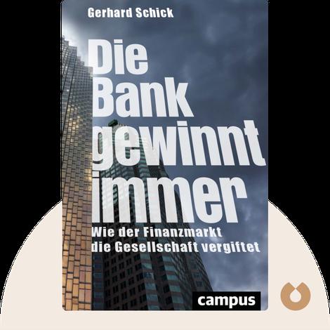 Die Bank gewinnt immer by Gerhard Schick