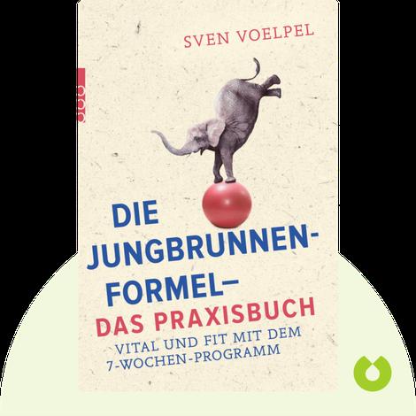 Die Jungbrunnen-Formel by Sven Voelpel
