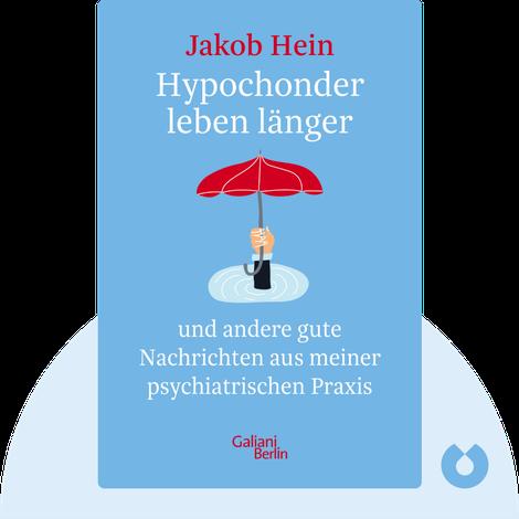 Hypochonder leben länger by Jakob Hein