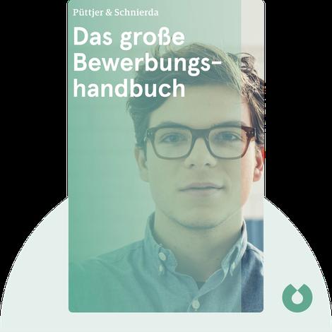 Das große Bewerbungshandbuch by Christian Püttjer & Uwe Schnierda