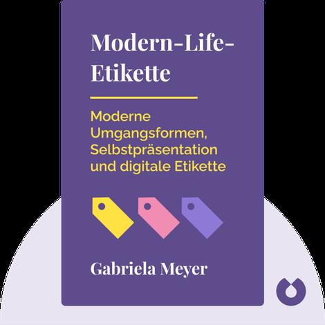 Modern-Life-Etikette by Gabriela Meyer