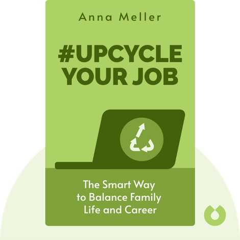 #Upcycle Your Job by Anna Meller