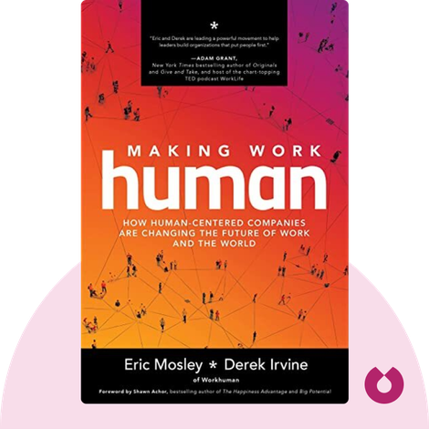 Making Work Human by Eric Mosley and Derek Irvine