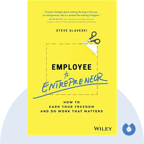 Employee to Entrepreneur by Steve Glaveski