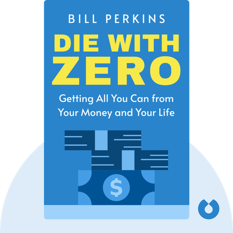 Die with Zero by Bill Perkins