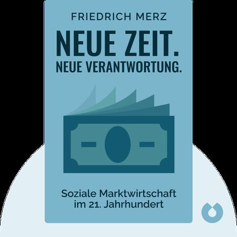 Neue Zeit. Neue Verantwortung. by Friedrich Merz