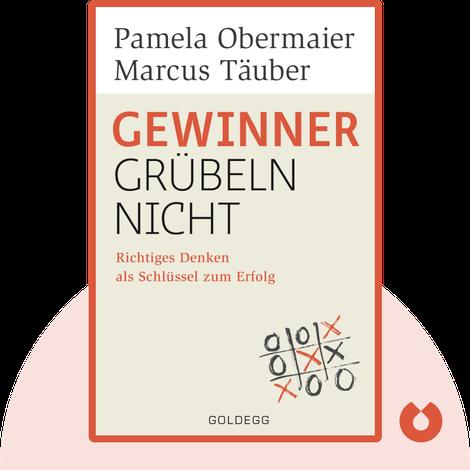 Gewinner grübeln nicht by Pamela Obermaier & Marcus Täuber