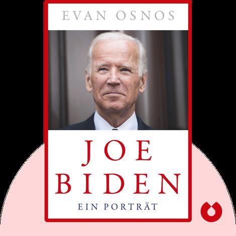 Joe Biden by Evan Osnos