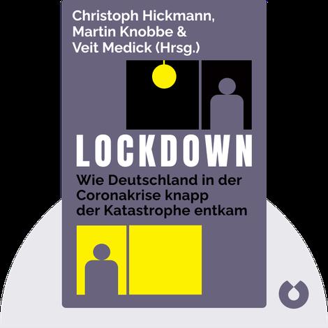 Lockdown by Christoph Hickmann, Martin Knobbe & Veit Medick (Hrsg.)