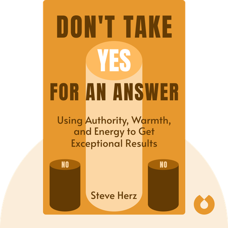 Don't Take Yes for an Answer by Steve Herz