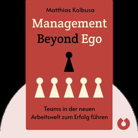 Management Beyond Ego by Matthias Kolbusa