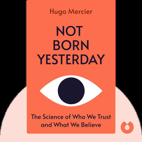 Not Born Yesterday by Hugo Mercier