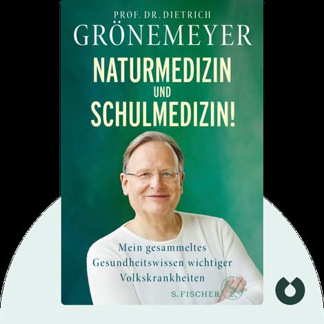 Naturmedizin und Schulmedizin! by Dietrich Grönemeyer