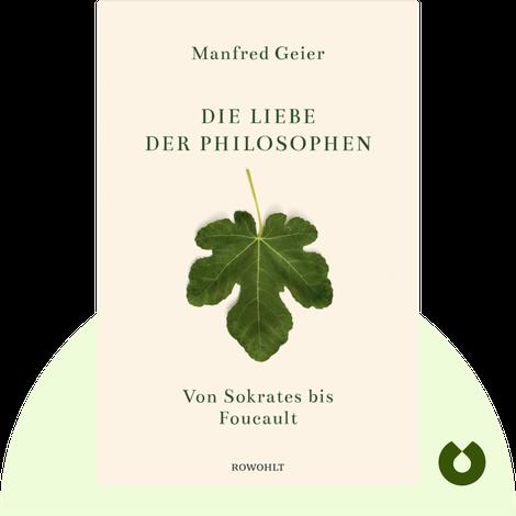 Die Liebe der Philosophen by Manfred Geier
