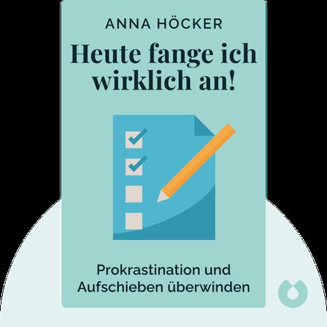 Heute fange ich wirklich an! by Anna Höcker