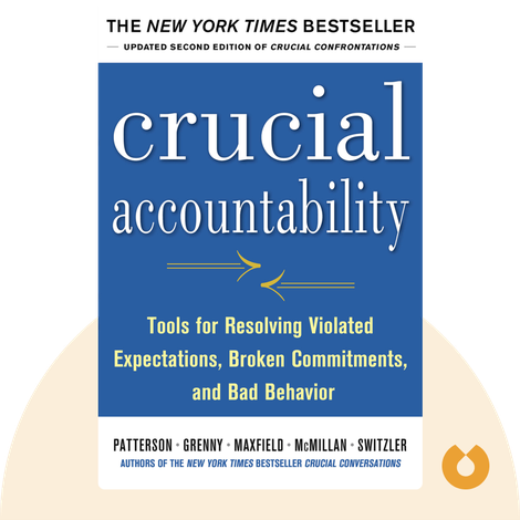 Crucial Accountability by Kerry Patterson, Joseph Grenny, Ron McMillan, Al Switzler and David Maxfield