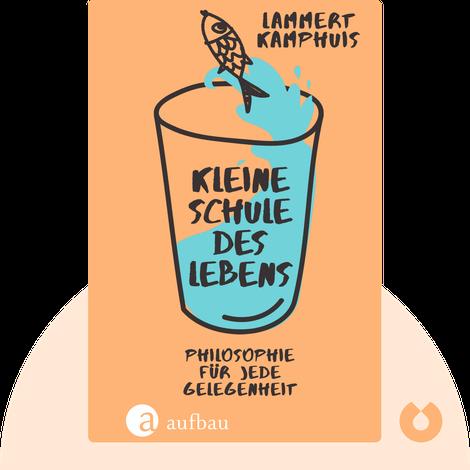 Kleine Schule des Lebens by Lammert Kamphuis