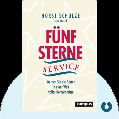 Fünf-Sterne-Service by Horst Schulze