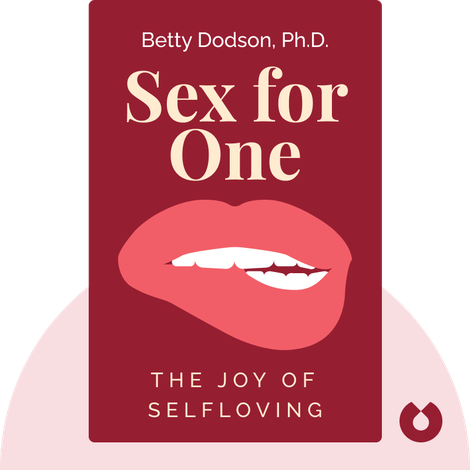 Sex for One by Betty Dodson, PhD