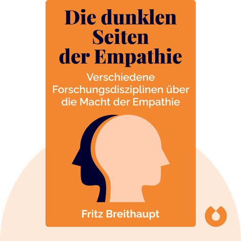Die dunklen Seiten der Empathie by Fritz Breithaupt