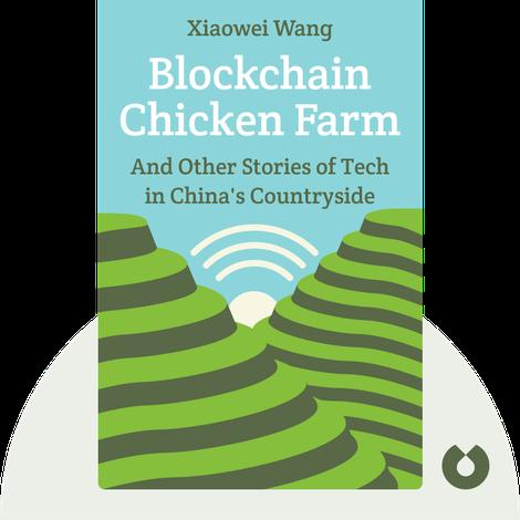 Blockchain Chicken Farm by Xiaowei Wang