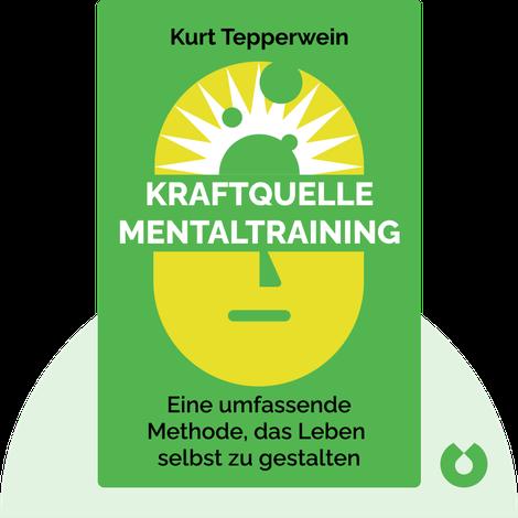 Kraftquelle Mentaltraining by Kurt Tepperwein