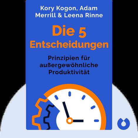 Die 5 Entscheidungen by Kory Kogon, Adam Merrill & Leena Rinne