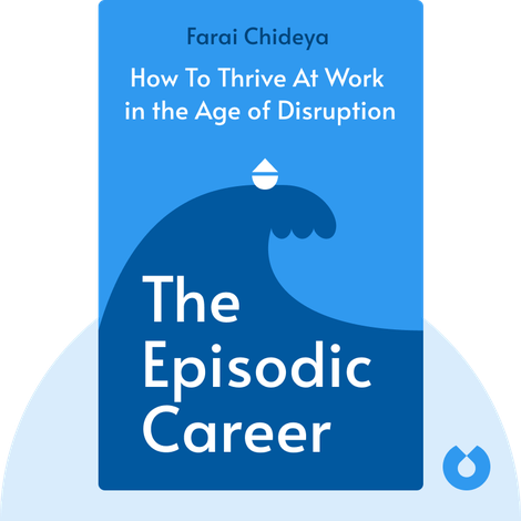 The Episodic Career by Farai Chideya