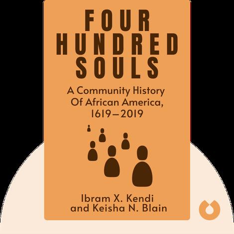 Four Hundred Souls by Ibram X. Kendi and Keisha N. Blain