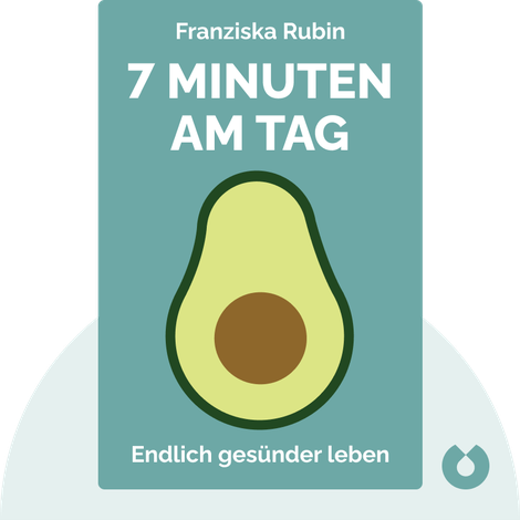 7 Minuten am Tag by Franziska Rubin