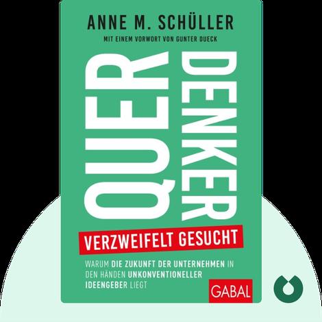 Querdenker verzweifelt gesucht von Anne M. Schüller
