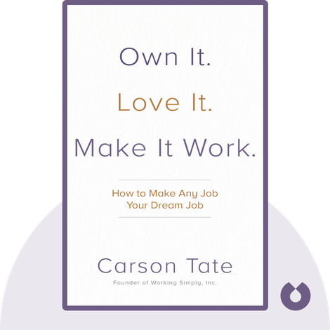 Own It. Love It. Make It Work. von Carson Tate
