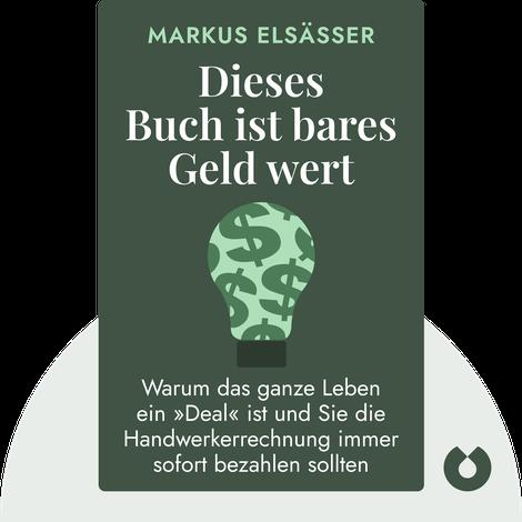 Dieses Buch ist bares Geld wert by Dr. Markus Elsässer