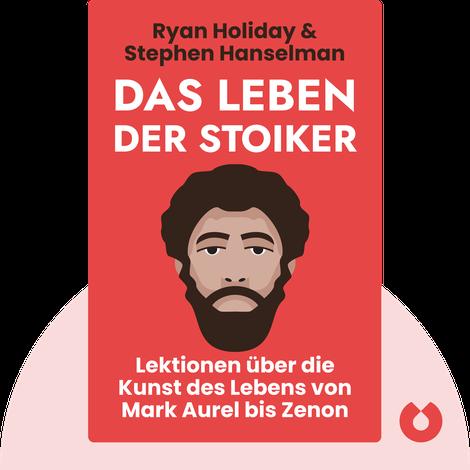 Das Leben der Stoiker by Ryan Holiday, Stephen Hanselman