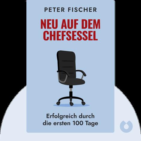 Neu auf dem Chefsessel by Peter Fischer