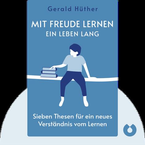 Mit Freude lernen – ein Leben lang von Gerald Hüther