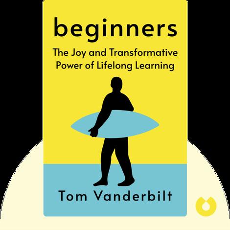 Beginners von Tom Vanderbilt