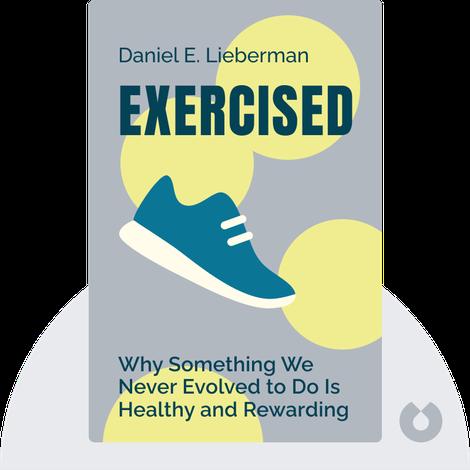 Exercised by Daniel E. Lieberman