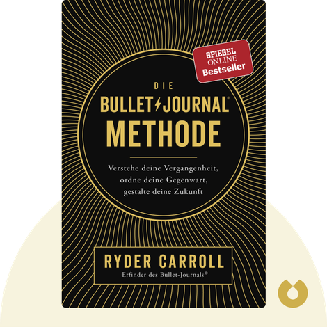 Die Bullet-Journal-Methode by Ryder Carroll