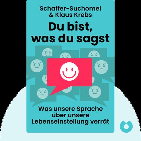 Du bist, was du sagst by Joachim Schaffer-Suchomel & Klaus Krebs