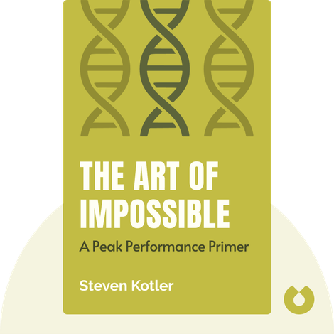 The Art of Impossible by Steven Kotler