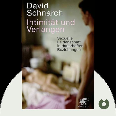 Intimität und Verlangen by Dr. David Schnarch