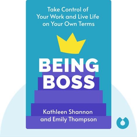 Being Boss by Kathleen Shannon and Emily Thompson