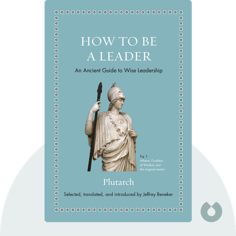 How to Be a Leader by Plutarch