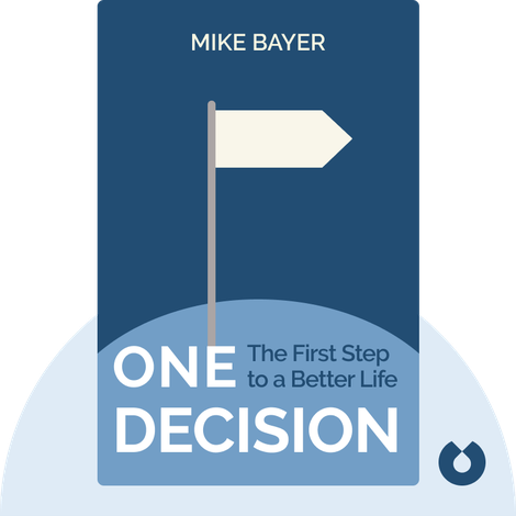 One Decision by Mike Bayer