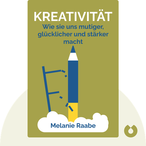 Kreativität by Melanie Raabe