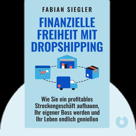 Finanzielle Freiheit mit Dropshipping by Fabian Siegler